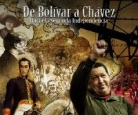 De Bolívar a Chávez, hacia la Segunda Independencia