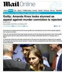 The Daily Mail y The Sun declararon culpable a Amanda Knox, una joven a la que acusaban del asesinato de una estudiante de intercambio en Italia.