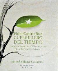 Fidel: Guerrillero del tiempo