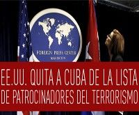 EE.UU retira a Cuba de la lista de Terroristas