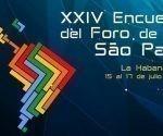 El Foro de Sao Paulo es un mecanismo de concertación política de partidos y organizaciones de izquierda de América Latina y el Caribe.